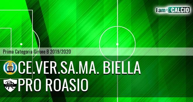 Ce.Ver.Sa.Ma. Biella - Pro Roasio