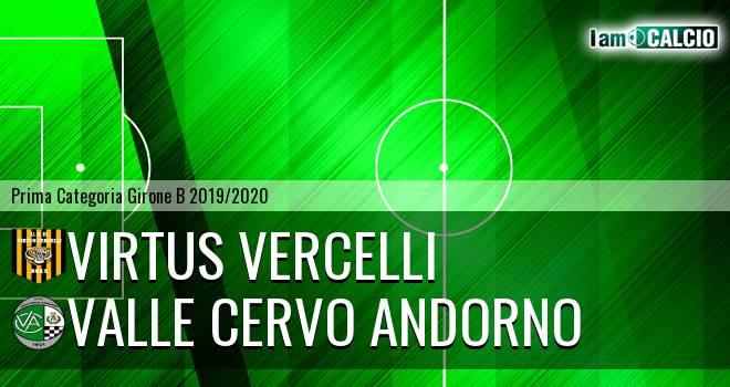 Virtus Vercelli - Valle Cervo Andorno