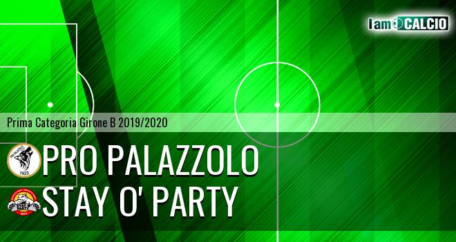 Pro Palazzolo - Stay O' Party
