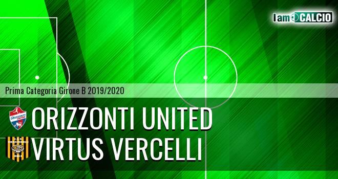 Orizzonti United - Virtus Vercelli