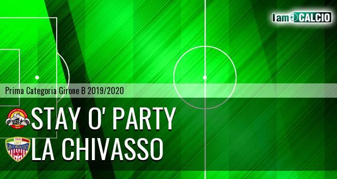 Stay O' Party - La Chivasso