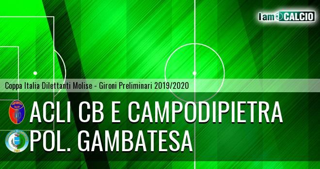 Acli Cb e Campodipietra - Pol. Gambatesa