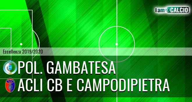 Pol. Gambatesa - Acli Cb e Campodipietra