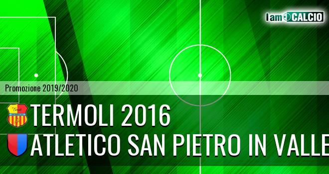 Termoli 2016 - Atletico San Pietro in Valle