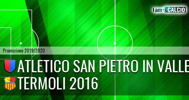 Atletico San Pietro in Valle - Termoli 2016
