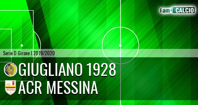 Giugliano 1928 - ACR Messina