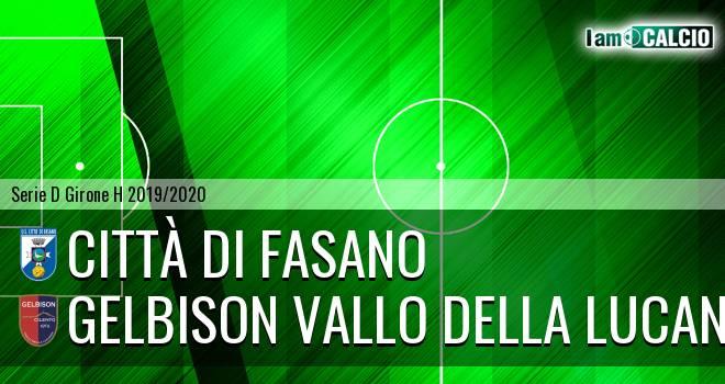 Città di Fasano - Gelbison Vallo Della Lucania