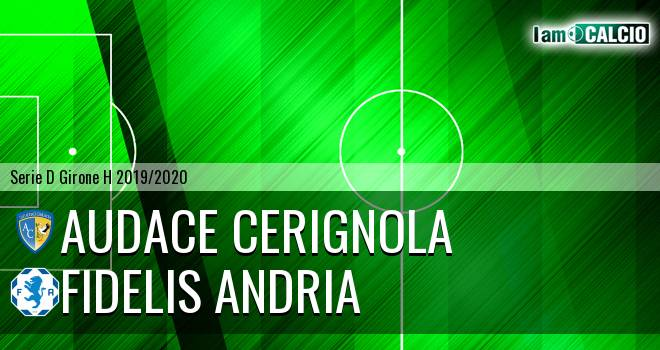 Audace Cerignola - Fidelis Andria