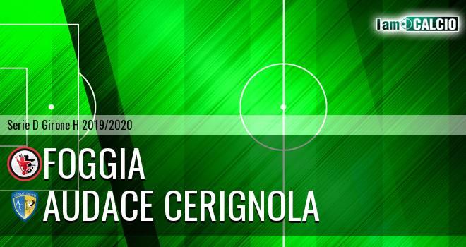 Foggia - Audace Cerignola 2-1. Cronaca Diretta 02/02/2020