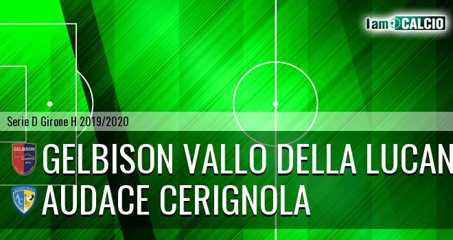 Gelbison Vallo Della Lucania - Audace Cerignola