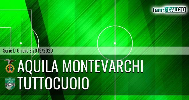 Aquila Montevarchi - Tuttocuoio