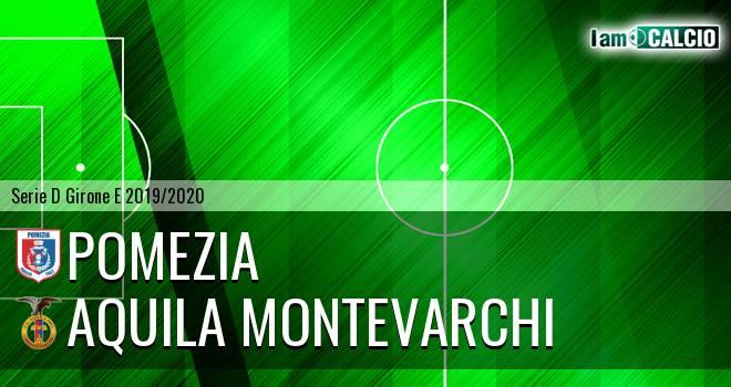 Pomezia - Aquila Montevarchi