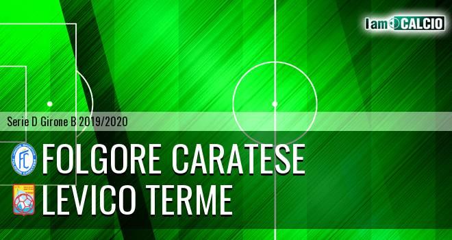 Folgore Caratese - Levico Terme