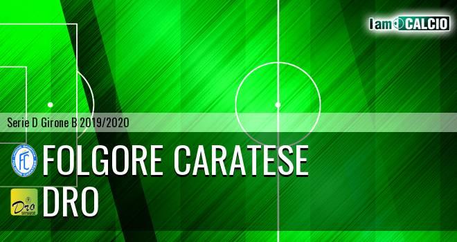 Folgore Caratese - Dro Alto Garda
