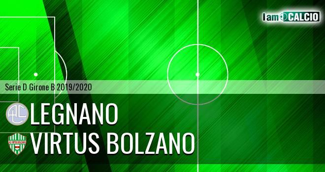 Legnano - Virtus Bolzano