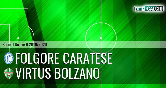 Folgore Caratese - Virtus Bolzano