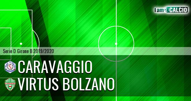 Caravaggio - Virtus Bolzano