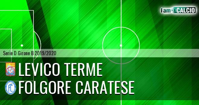 Levico Terme - Folgore Caratese
