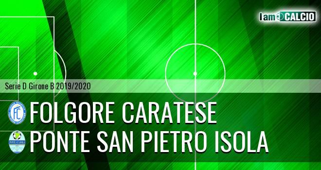 Folgore Caratese - Ponte San Pietro