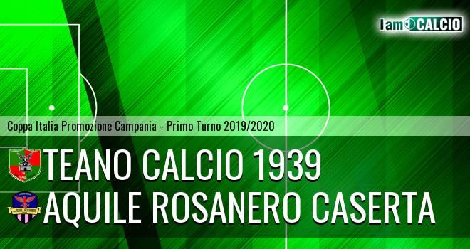 Aquile Rosanero Caserta - Teano Calcio 1939