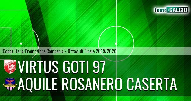 Virtus Goti 97 - Aquile Rosanero Caserta