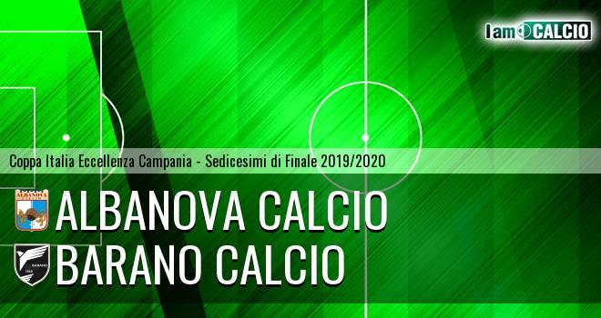 Albanova Calcio - Barano Calcio