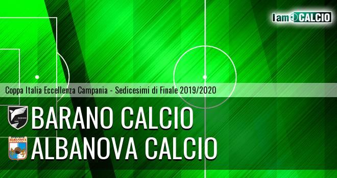 Barano Calcio - Albanova Calcio