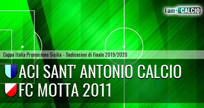 Aci Sant' Antonio Calcio - FC Motta 2011