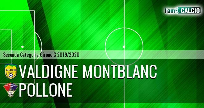 Valdigne Montblanc - Pollone