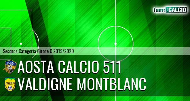 Aosta Calcio 511 - Valdigne Montblanc
