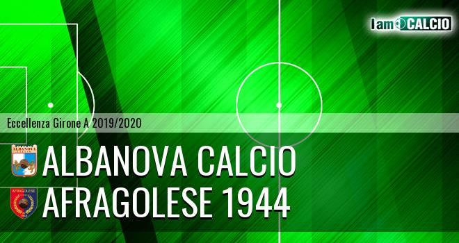 Albanova Calcio - Afragolese 1944