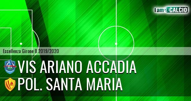 Vis Ariano Accadia - Pol. Santa Maria