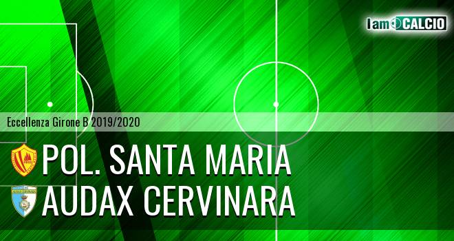 Pol. Santa Maria - Audax Cervinara