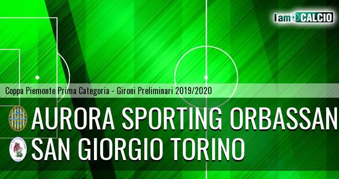 Aurora Sporting Orbassano - San Giorgio Torino