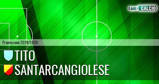 Tito - Santarcangiolese
