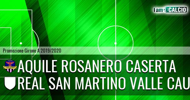 Aquile Rosanero Caserta - Real San Martino Valle Caudina