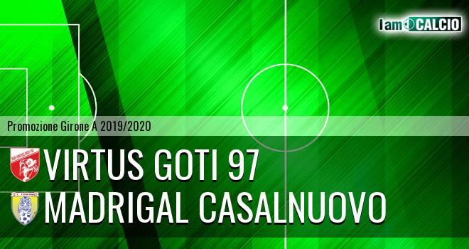 Virtus Goti 97 - Madrigal Casalnuovo