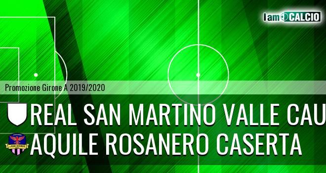 Real San Martino Valle Caudina - Aquile Rosanero Caserta