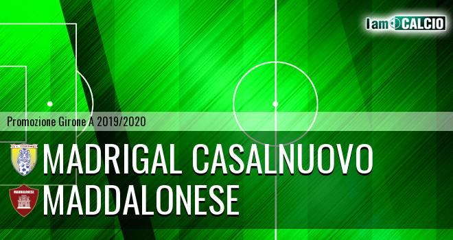 Madrigal Casalnuovo - Maddalonese