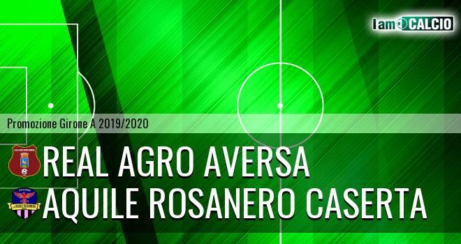 Real Agro Aversa - Aquile Rosanero Caserta