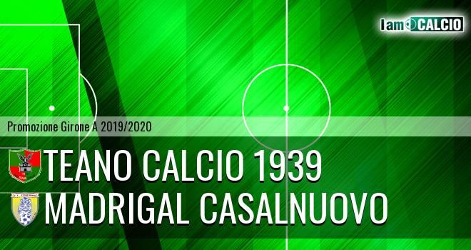 Teano Calcio 1939 - Madrigal Casalnuovo