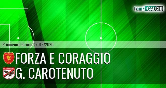 Forza e Coraggio - G. Carotenuto