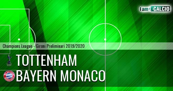 Tottenham - Bayern Monaco