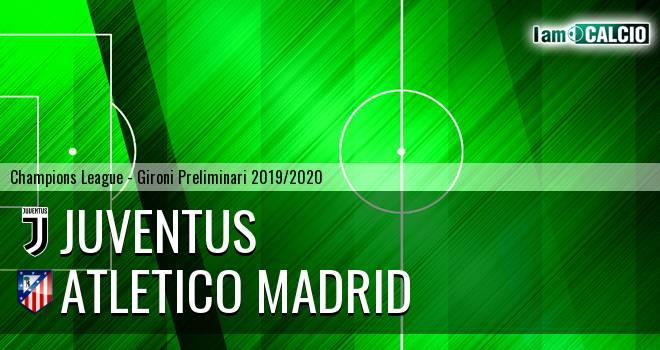 Juventus - Atletico Madrid
