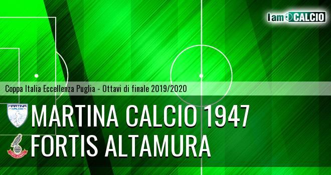Martina Calcio 1947 - Fortis Altamura