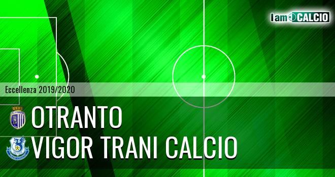 Otranto - Vigor Trani Calcio