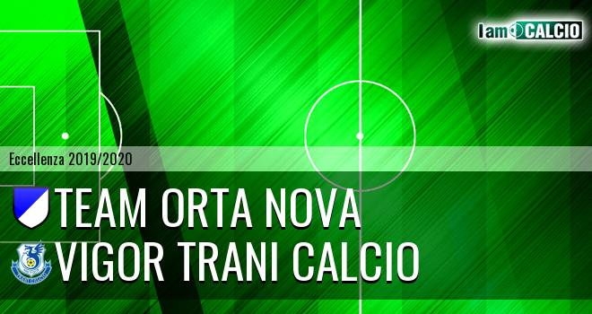 Team Orta Nova - Vigor Trani Calcio