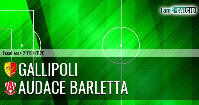 Gallipoli - Audace Barletta