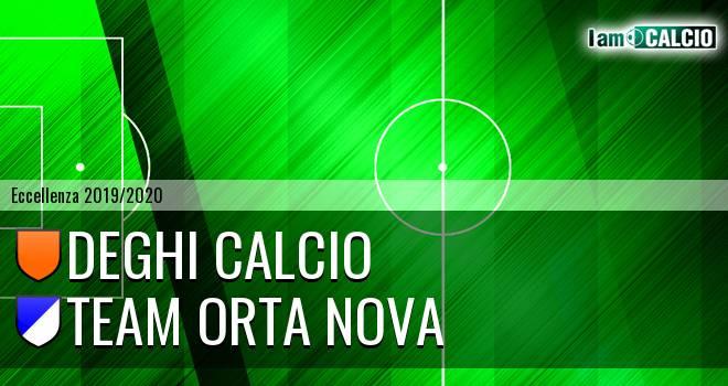 Deghi Calcio - Team Orta Nova