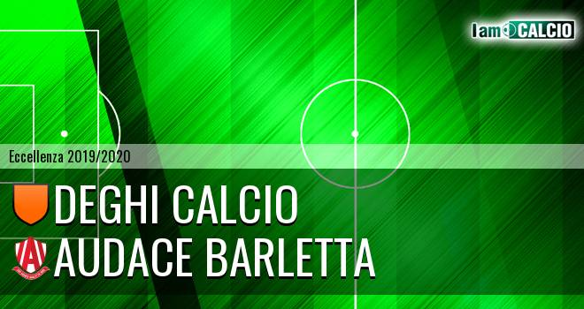 Deghi Calcio - Audace Barletta